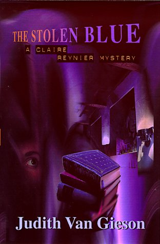 9780826322333: The Stolen Blue: A Claire Reynier Mystery (Claire Reynier Mysteries)