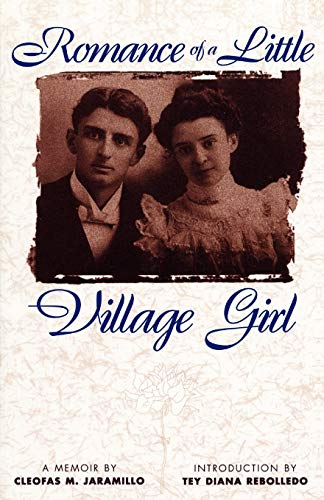 9780826322869: Romance of a Little Village Girl (Pasó Por Aquí Series in the Nuevomexicano Literary Heritage)