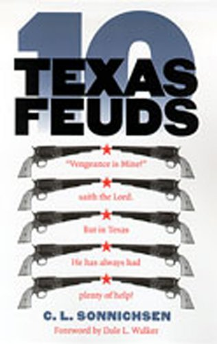 9780826322999: Ten Texas Feuds (Historians of the Frontier and American West)