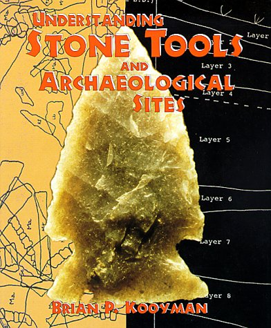 9780826323002: Understanding Stone Tools & Archaeological Sites