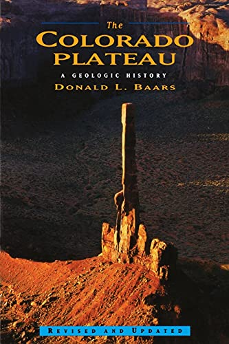 9780826323019: The Colorado Plateau: A Geologic History