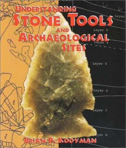 9780826323330: Understanding Stone Tools and Archaeological Sites