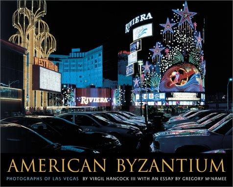 9780826323507: American Byzantium: Photographs of Las Vegas (University of Arizona Southwest Center series)