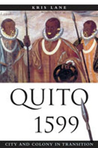 9780826323569: Quito 1599: City and Colony in Transition (Diálogos)
