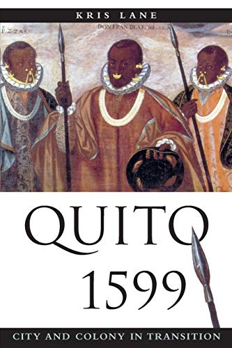 9780826323576: Quito 1599: City and Colony in Transition (Diálogos Series)