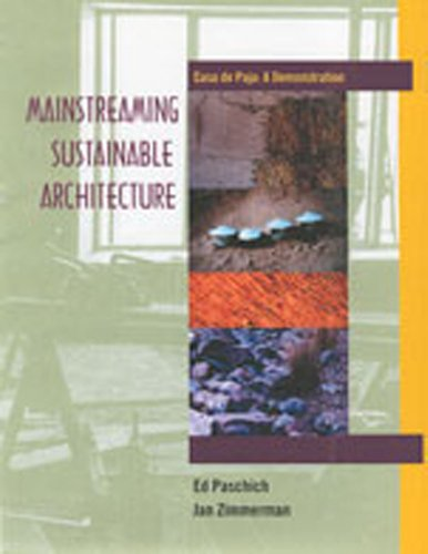 9780826323798: Mainstreaming Sustainable Architecture: Casa de Paja--A Demonstration