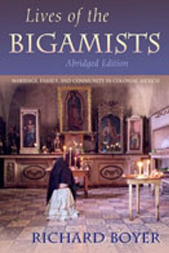 9780826323842: Lives of the Bigamists: Marriage, Family, and Community in Colonial Mexico (Diálogos Series)