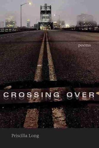 9780826323965: Crossing Over: Poems (Mary Burritt Christiansen Poetry Series)
