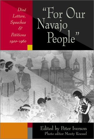 9780826327178: For Our Navajo People: Diné Letters, Speeches, and Petitions, 1900-1960