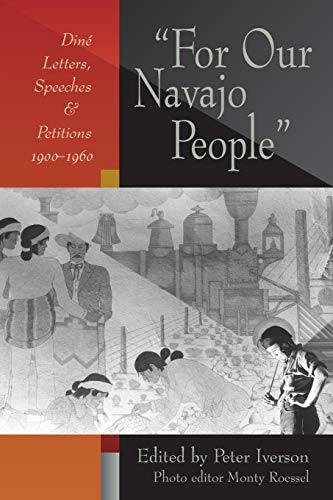 9780826327185: For Our Navajo People: Diné Letters, Speeches, and Petitions, 1900-1960