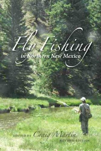 9780826327611: Fly Fishing in Northern New Mexico (Coyote Books)