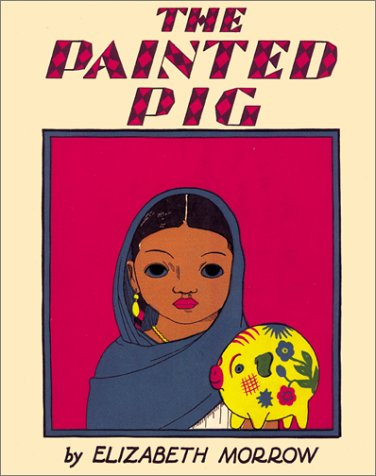 9780826327697: The Painted Pig: A Mexican Picture Book