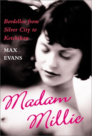 9780826327826: Madam Millie: Bordellos from Silver City to Ketchikan