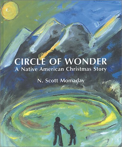 9780826327963: Circle of Wonder: A Native American Christmas Story