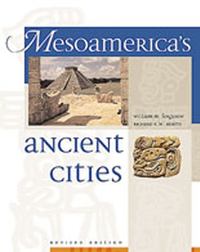 Mesoamerica's Ancient Cities : Aerial Views of: Richard E. W.