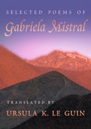 9780826328182: Selected Poems of Gabriela Mistral (Mary Burritt Christiansen Poetry Series) (English and Spanish Edition)