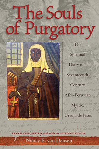 The Souls of Purgatory: The Spiritual Diary: Series Editor-Lyman L.