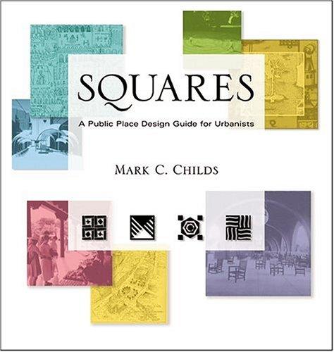 9780826330031: Squares: A Public Place Design Guide for Urbanists