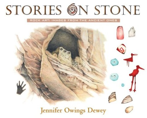 Stories on Stone: Rock Art Images from: Dewey, Jennifer Owings