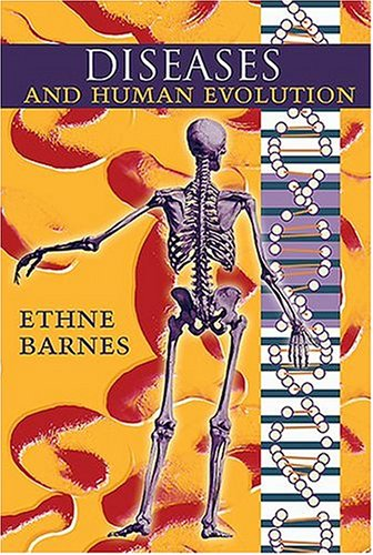 9780826330659: Diseases and Human Evolution