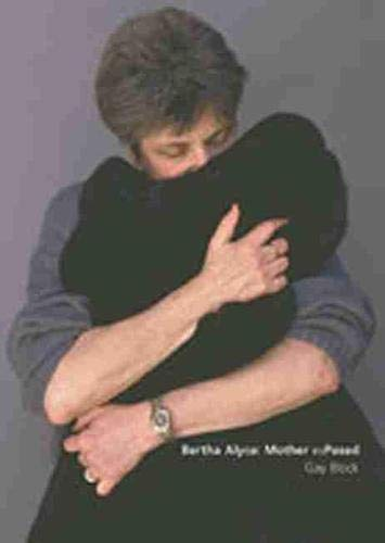 Bertha Alyce: Mother Exposed [INSCRIBED]: Block, Gay / Bertha Alyce
