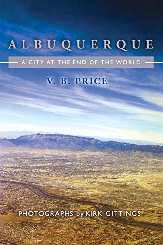 9780826330970: Albuquerque: City at the End of the World
