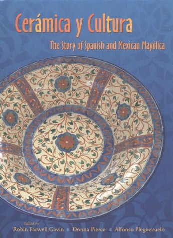 9780826331014: Ceramica y Cultura: The Story of Spanish and Mexican May?lica