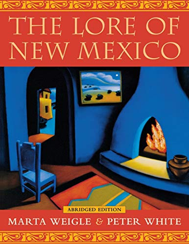 9780826331571: The Lore of New Mexico