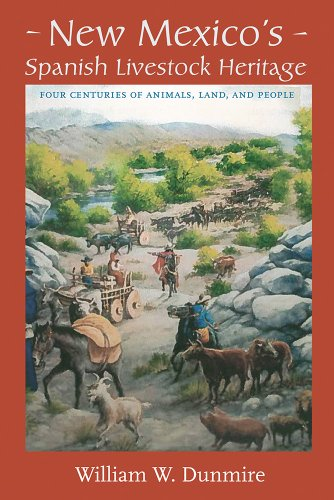 9780826331656: New Mexico's Spanish Livestock Heritage: Four Centuries of Animals, Land, and People