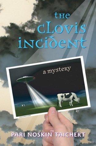 The Clovis Incident (Signed First Edition): Pari Noskin Taichert