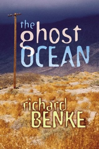 THE GHOST OCEAN: A Mystery (SIGNED): Benke, Richard