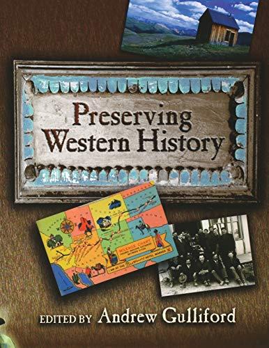 9780826333100: Preserving Western History