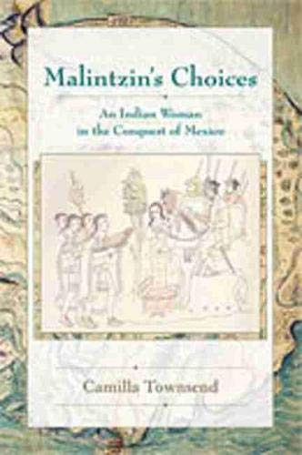 9780826334053: Malintzin's Choices: An Indian Woman in the Conquest of Mexico (Diálogos)