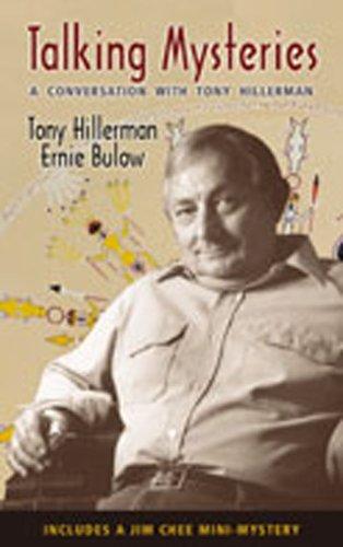 Talking Mysteries: A Conversation with Tony Hillerman: Tony Hillerman, Ernie