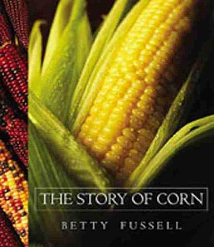 9780826335920: The Story of Corn