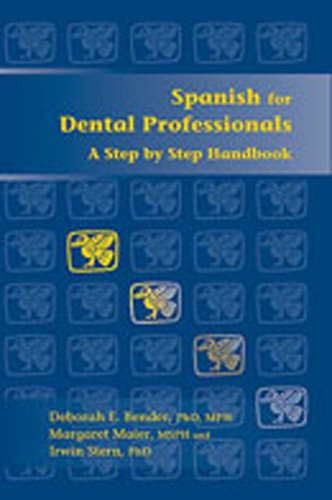 9780826336132: Paso a Paso/ Step by Step: Espanol Para Profesionales Dentales/Spanish for Dental Professionals
