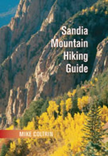 Sandia Mountain Hiking Guide: Mike Coltrin