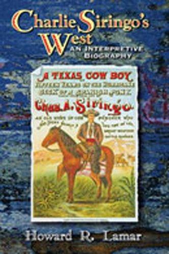 9780826336699: Charlie Siringo's West: An Interpretive Biography