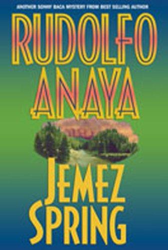 Jemez Spring (Sonny Baca Mysteries): Rudolfo Anaya