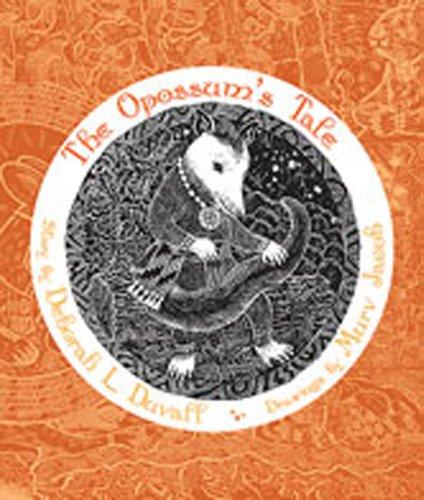 The Opossum's Tale (Grandmother Stories): Deborah L. Duvall,