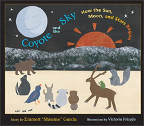 9780826337306: Coyote and the Sky: How the Sun, Moon, and Stars Began