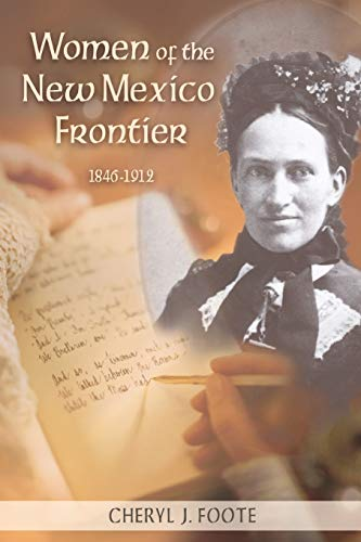 9780826337559: Women of the New Mexico Frontier, 1846-1912