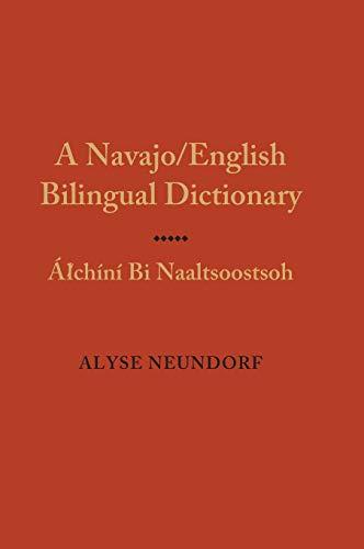 9780826338259: A Navajo/English Bilingual Dictionary: Alchini Bi Naaltsoostsoh (English and Navaho Edition)