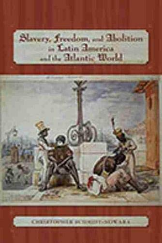 9780826339041: Slavery, Freedom, and Abolition in Latin America and the Atlantic World (Diálogos Series)
