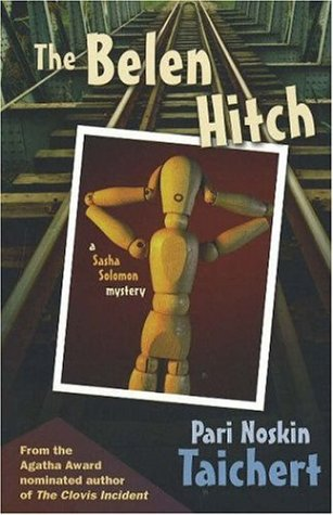 The Belen Bitch: A Sasha Solomon Mystery (Signed First Edition): Pari Noskin Taichert
