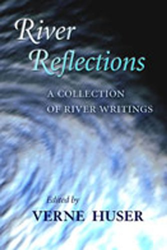 9780826339195: River Reflections: A Collection of River Writings