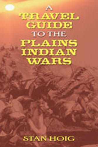 9780826339348: A Travel Guide to the Plains Indian Wars