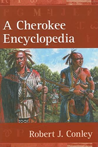 9780826339515: A Cherokee Encyclopedia