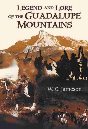 9780826342171: Legend and Lore of the Guadalupe Mountains