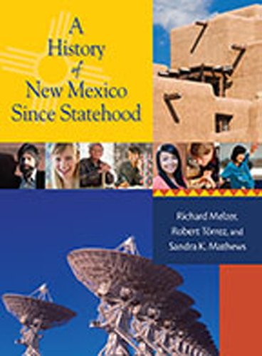 A History of New Mexico Since Statehood: Richard Melzer